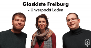 Glaskiste Freiburg - baumfrei.de - Team, Fb