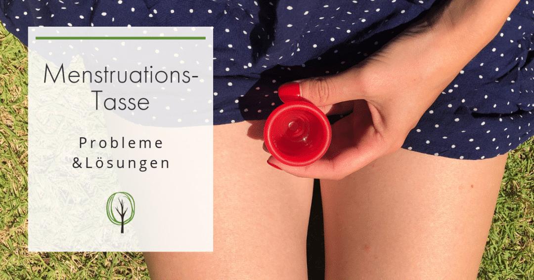 baumfrei - Probleme mit der Menstruationstasse